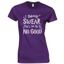 I Solemnly Swear That I Am Up To No Good Ladies Fitted T-Shirt